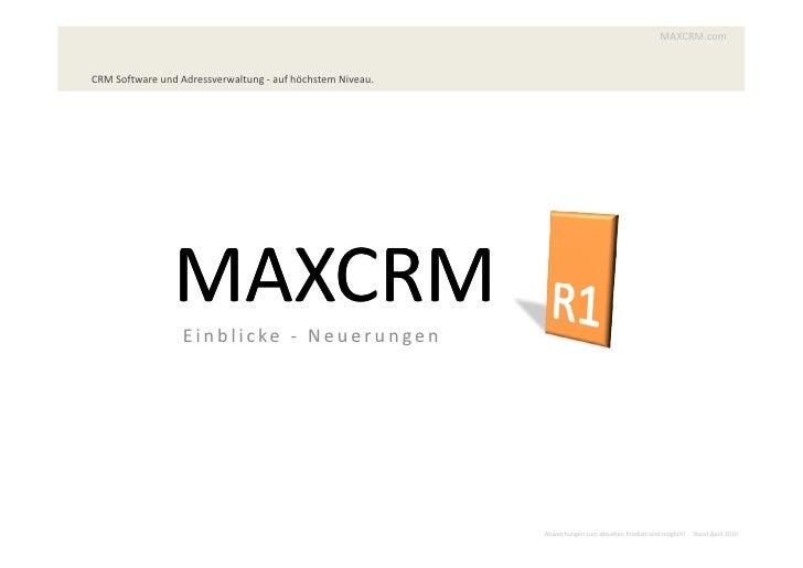 MAXCRM.com   CRM Software und Adressverwaltung - auf höchstem Niveau.                     MAXCRM                   Ei n b ...