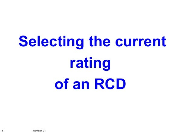 Selecting the current rating of an RCD 1 Revision 01