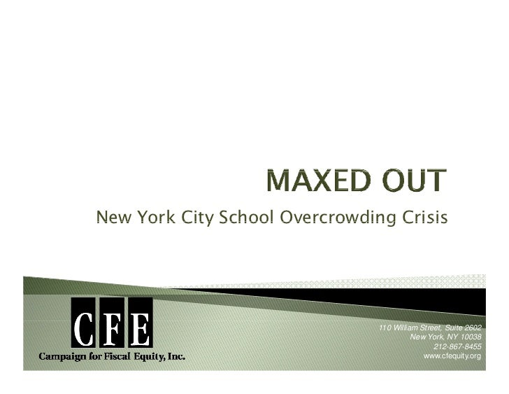 New York City School Overcrowding Crisis                                     110 William Street, Suite 2602               ...