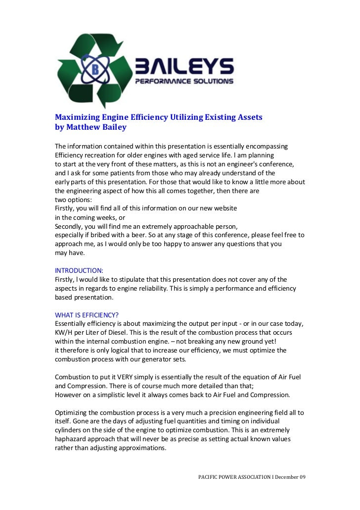 Maximizing Engine Efficiency Utilizing Existing Assets by Matthew Bailey  The information contain...