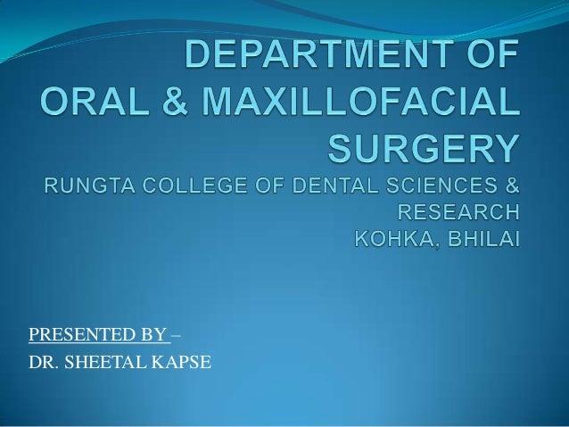 PRESENTED BY –DR. SHEETAL KAPSE