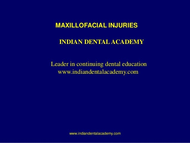 INDIAN DENTAL ACADEMY Leader in continuing dental education www.indiandentalacademy.com www.indiandentalacademy.com MAXILL...
