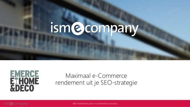 1 Maximaal e-Commerce rendement uit je SEO-strategie