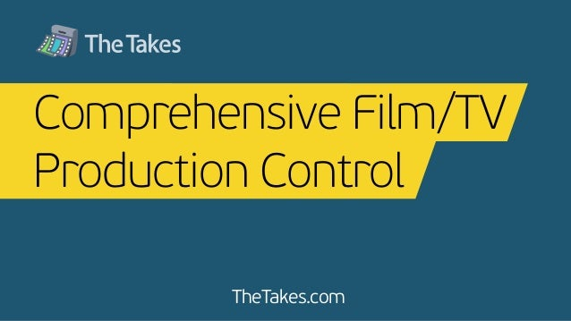 TheTakes.com Comprehensive Film/TV Production Control