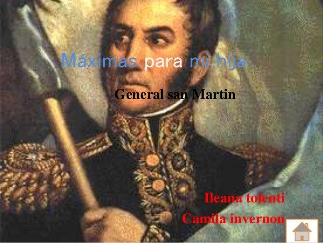 Máximas para mi hija General san Martin Ileana tolenti Camila invernon