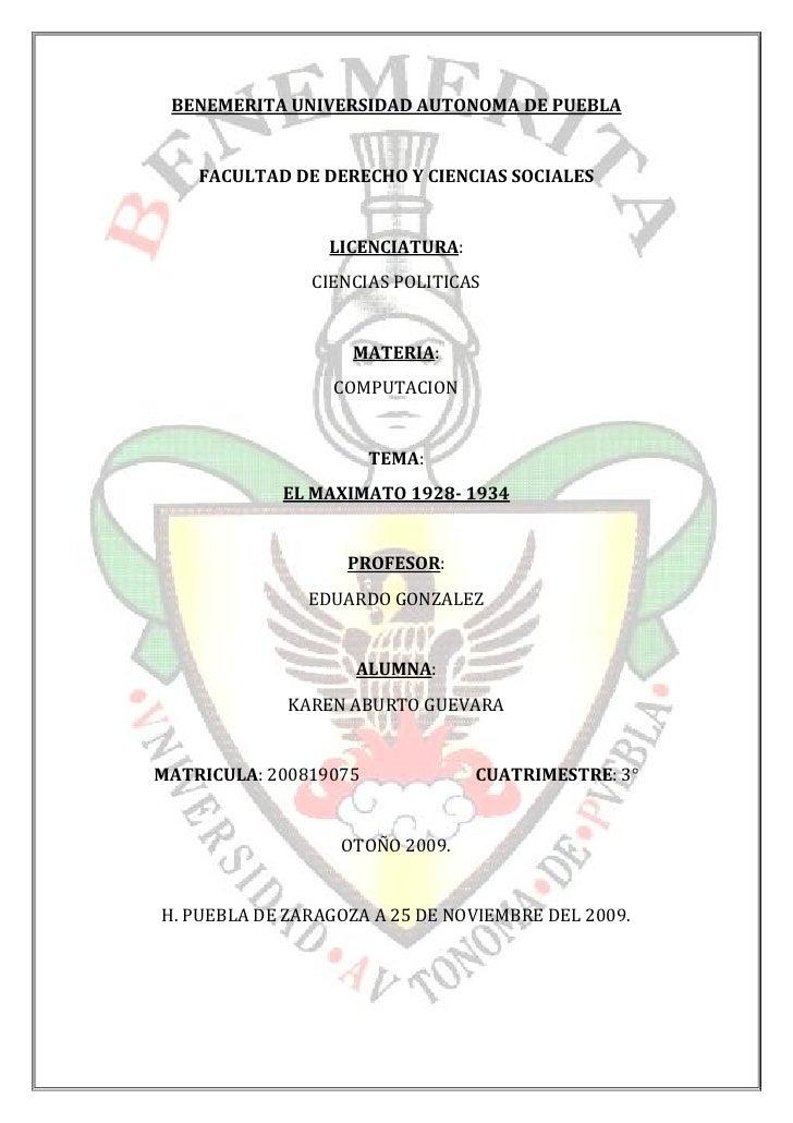 BENEMERITA UNIVERSIDAD AUTONOMA DE PUEBLA       FACULTAD DE DERECHO Y CIENCIAS SOCIALES                    LICENCIATURA:  ...