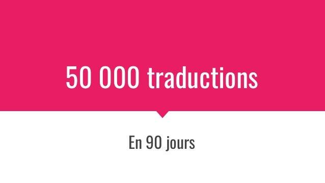 50 000 traductions En 90 jours