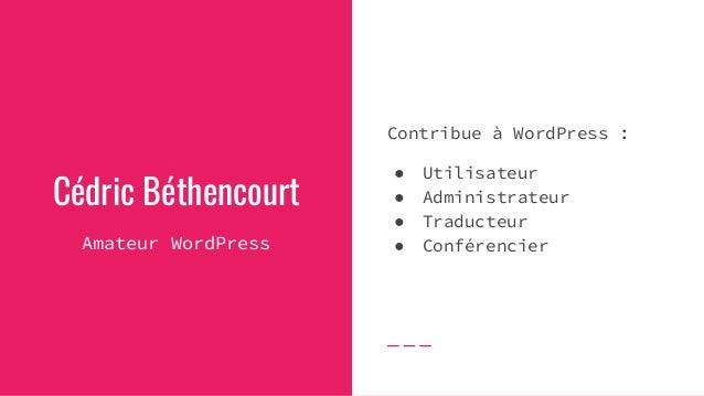 WordCamp Montréal 2019 - 50 000 traductions en 90 jours Slide 3