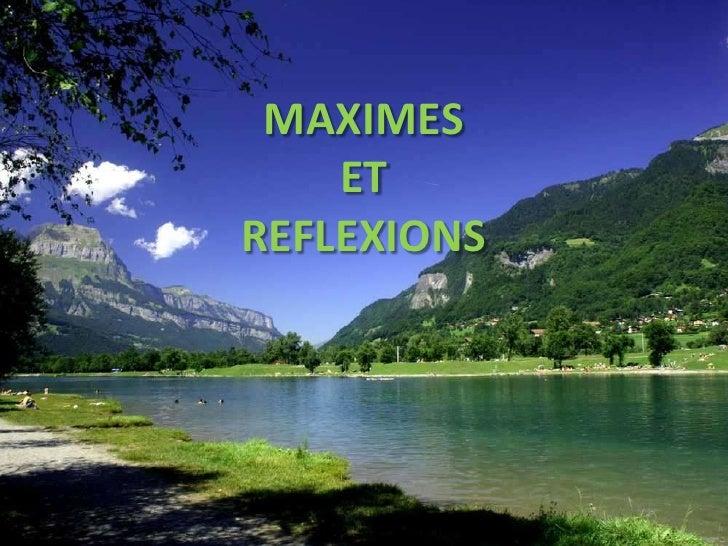 MAXIMES    ETREFLEXIONS