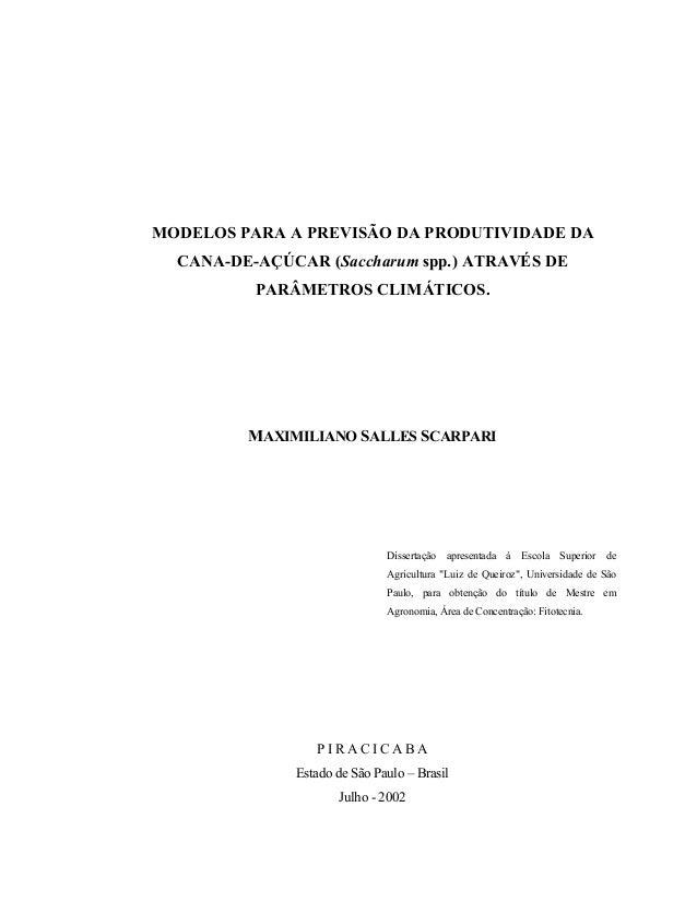 i MODELOS PARA A PREVISÃO DA PRODUTIVIDADE DA CANA-DE-AÇÚCAR (Saccharum spp.) ATRAVÉS DE PARÂMETROS CLIMÁTICOS. MAXIMILIAN...