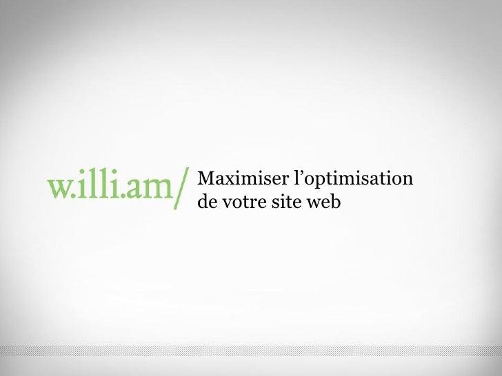 Maximiser l'optimisation de votre site web