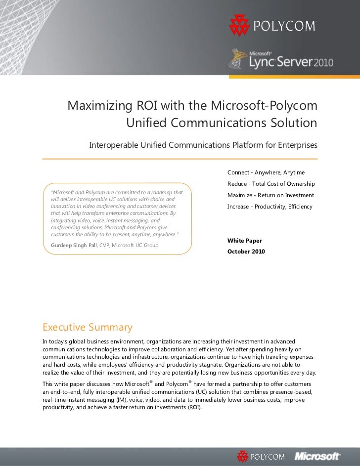Maximizing ROI with the Microsoft-Polycom                   Unified Communications Solution                   Interoperabl...