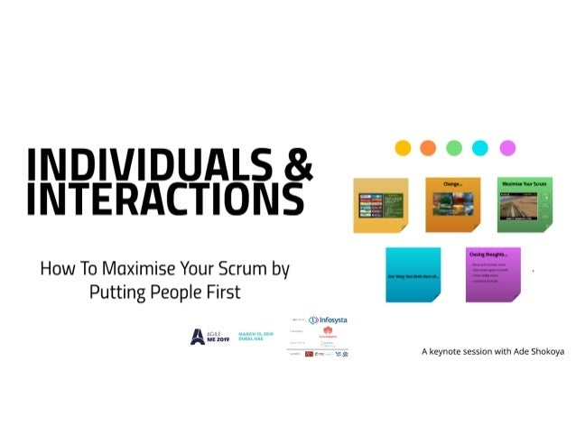 Individuals & Interaction: How to Maximise Your Scrum by Putting People First by Ade Shokoya
