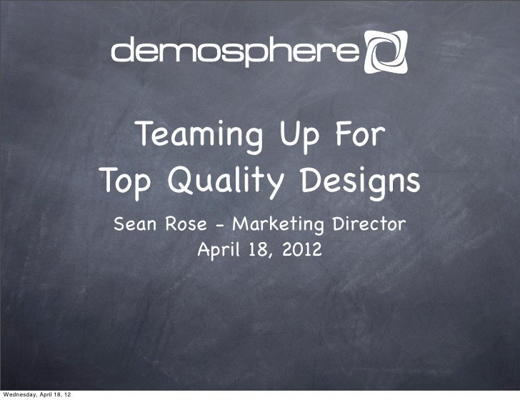 Teaming Up For                          Top Quality Designs                          Sean Rose - Marketing Director       ...
