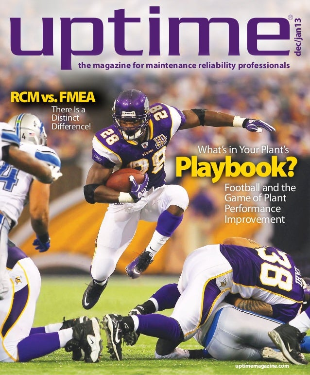 dec/jan13  ®  the magazine for maintenance reliability professionals  RCM vs. FMEA There Is a Distinct Difference!  What's...