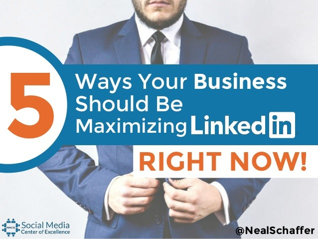 Ways Your Business Should Be RIGHT NOW! 5 Maximizing @NealSchaffer