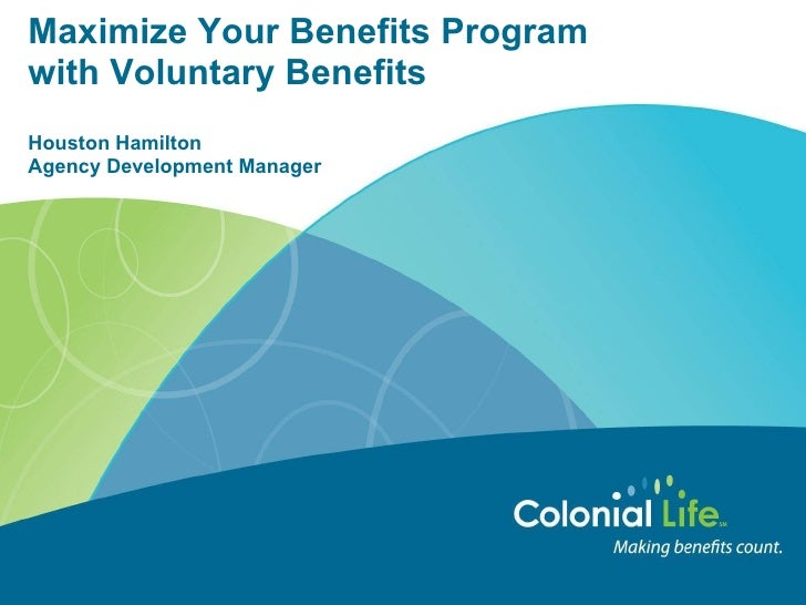 Maximize Your Benefits Program with Voluntary Benefits Houston Hamilton Agency Development Manager