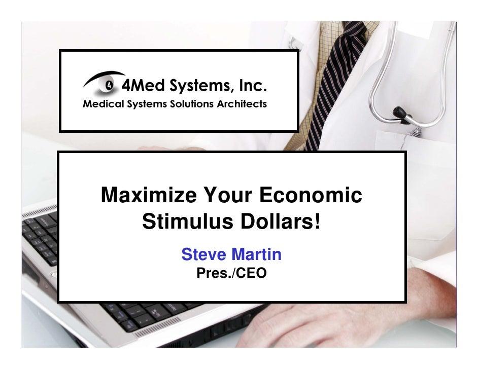 Digital Specialty Printers  Provide Revenue Growth  Maximize Your Economic    Stimulus Martin        Steve Dollars!       ...