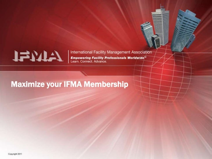 Maximize your IFMA Membership<br />