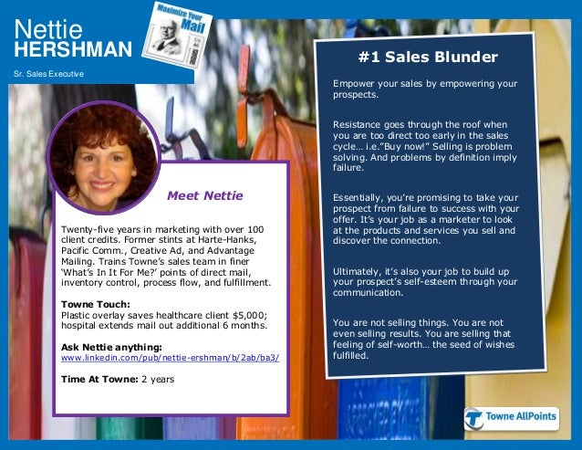 Nettie Sr. Sales Executive HERSHMAN #1 Sales Blunder Empower your sales by empowering your prospects. Resistance goes thro...