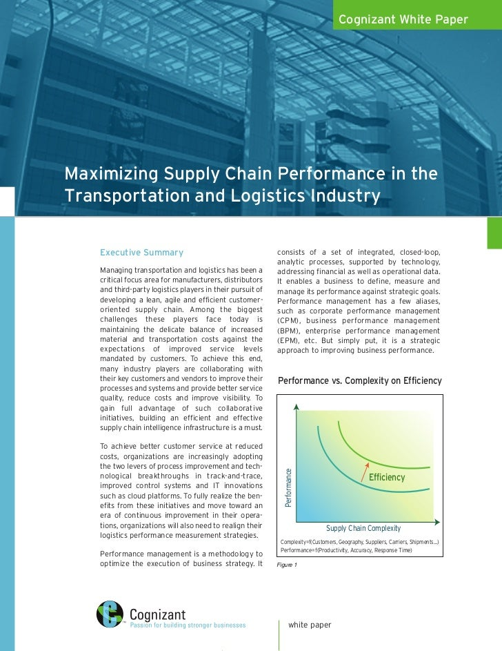 Cognizant White PaperMaximizing Supply Chain Performance in theTransportation and Logistics Industry    Executive Summary ...