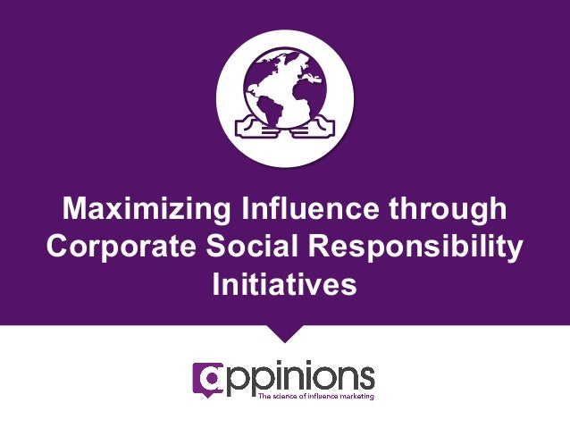 Maximizing Influence through Corporate Social Responsibility Initiatives