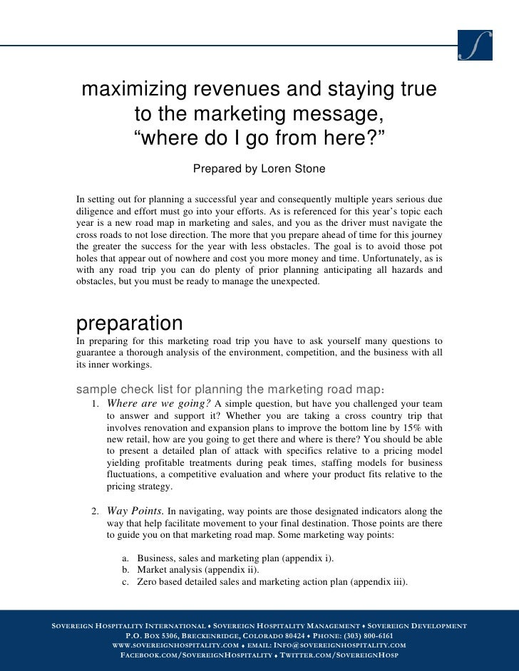 """maximizing revenues and staying true           to the marketing message,           """"where do I go from here?""""             ..."""