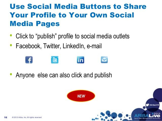 """#AribaLIVE Use Social Media Buttons to Share Your Profile to Your Own Social Media Pages • Click to """"publish"""" profile to s..."""