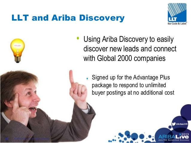 #AribaLIVE LLT and Ariba Discovery • Using Ariba Discovery to easily discover new leads and connect with Global 2000 compa...