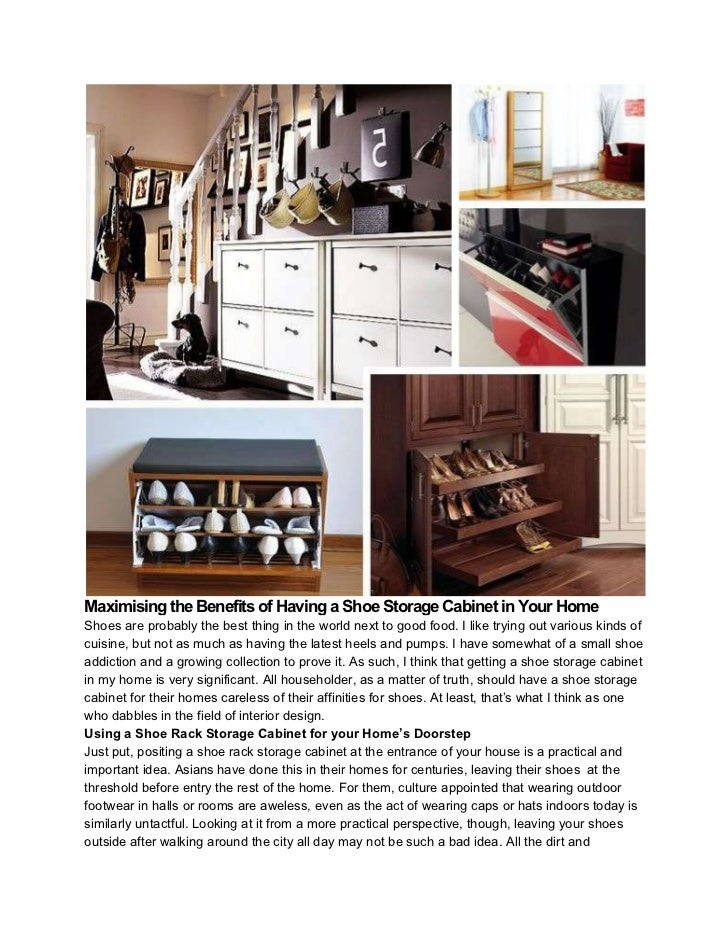 Maximising the Benefits of Having a Shoe Storage Cabinet in Your HomeShoes are probably the best thing in the world next t...