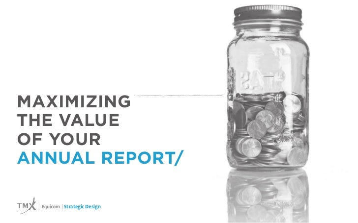 MAXIMIZINGTHE VALUEOF YOURANNUAL REPORT/   | Strategic Design   |1