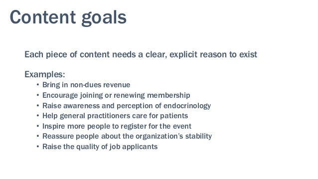 Other content goals • Benefits sales through identifying prospects and creating proper messaging • Helps drive communica...