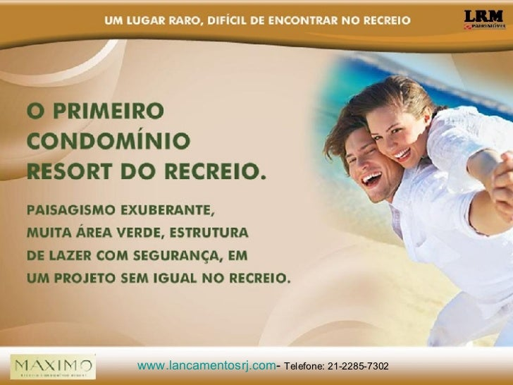 www. lancamentosrj .com -  Telefone: 21-2285-7302