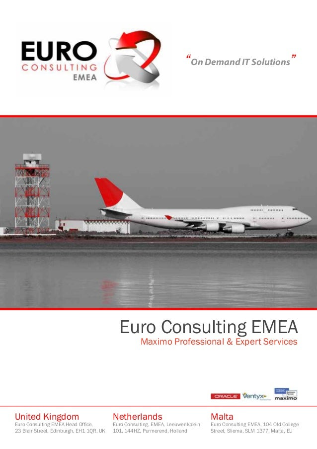 """""""On Demand IT Solutions"""" Euro Consulting EMEA Maximo Professional & Expert Services United Kingdom Euro Consulting EMEA He..."""