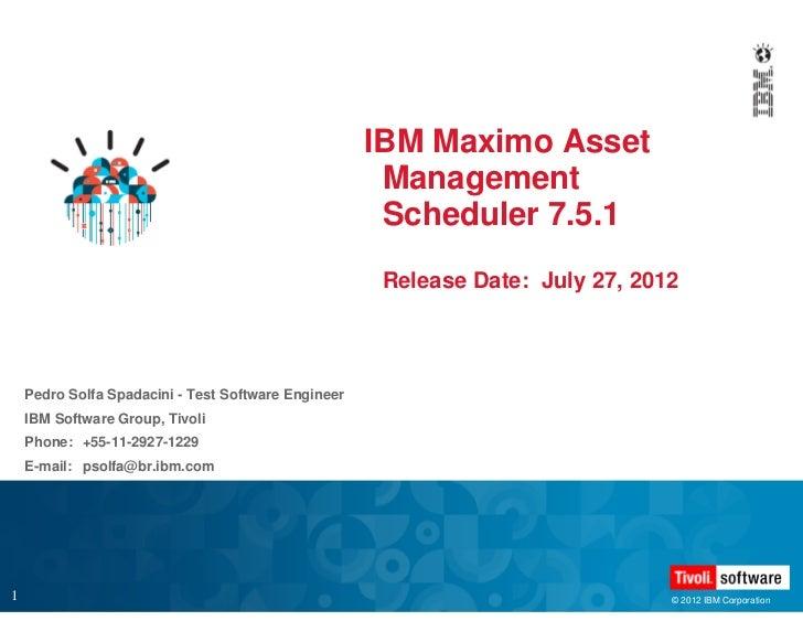 IBM Maximo Asset                                                      Management                                          ...