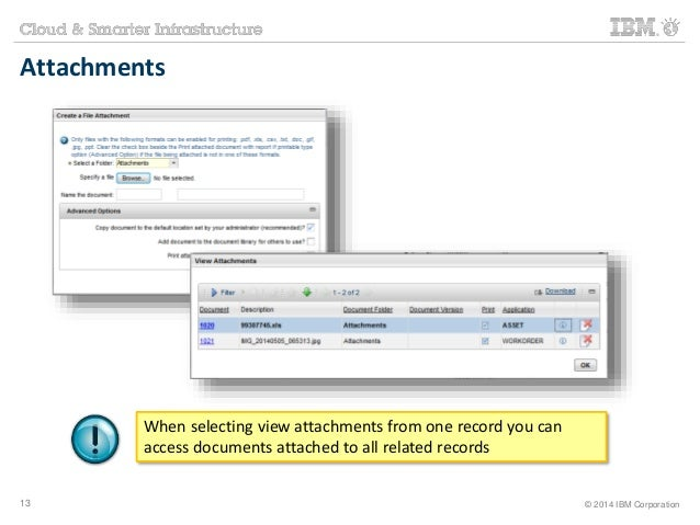 Attachments  When selecting view attachments from one record you can  access documents attached to all related records  13...