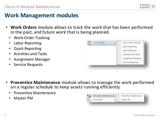 Work Management modules  • Work Orders module allows to track the work that has been performed  in the past, and future wo...