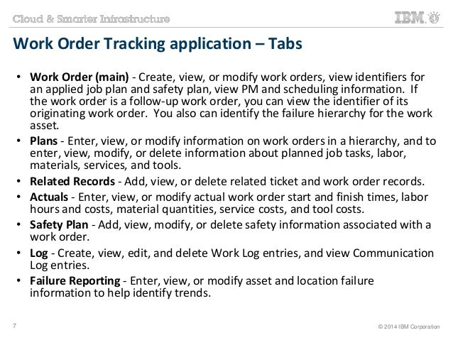 Work Order Tracking application – Tabs  • Work Order (main) - Create, view, or modify work orders, view identifiers for  a...