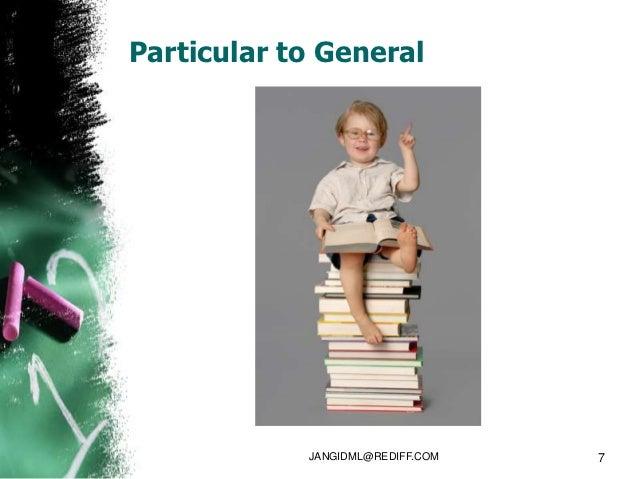Particular to General            JANGIDML@REDIFF.COM   7