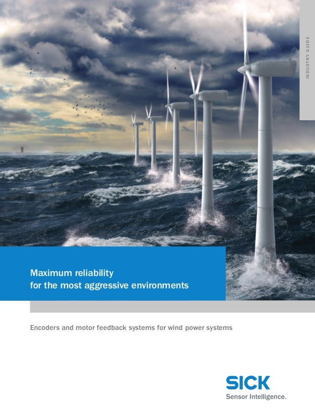 industry guide  Maximum reliability for the most aggressive environments  Encoders and motor feedback systems for wind pow...