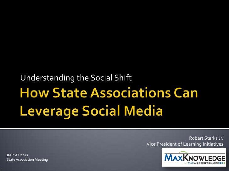 Understanding the Social Shift                                                             Robert Starks Jr.              ...