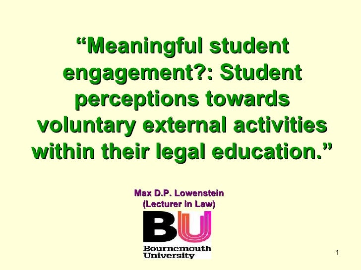 """"""" Meaningful student engagement?: Student perceptions towards voluntary external activities within their legal education.""""..."""