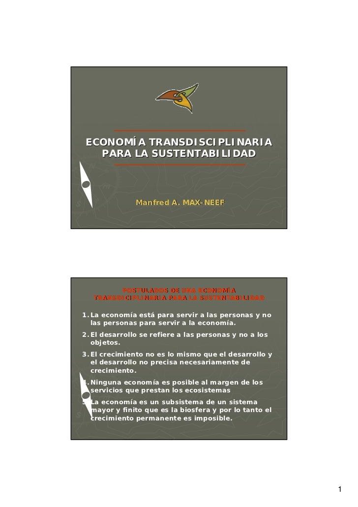 ECONOMÍA TRANSDISCIPLINARIAECONOMÍA TRANSDISCIPLINARIA  PARA LA SUSTENTABILIDAD   PARA LA SUSTENTABILIDAD               Ma...