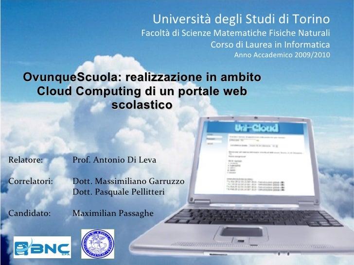 Università degli Studi di Torino Facoltà di Scienze Matematiche Fisiche Naturali Corso di Laurea in Informatica Anno Accad...