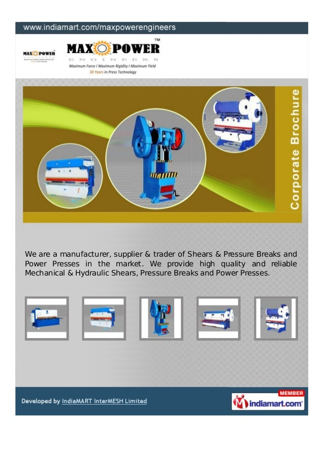 We are a manufacturer, supplier & trader of Shears & Pressure Breaks andPower Presses in the market. We provide high quali...