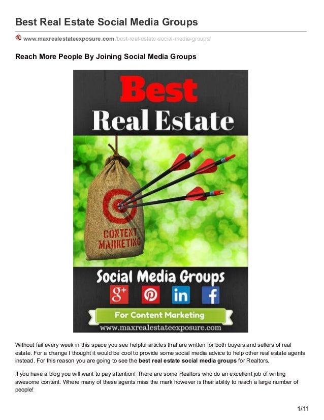Best Real Estate Social Media Groups www.maxrealestateexposure.com /best-real-estate-social-media-groups/ Reach More Peopl...