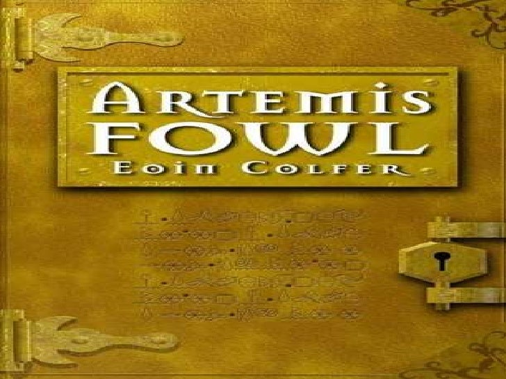 Artemis Fowl • Artemis Fowl is a story about a genius.
