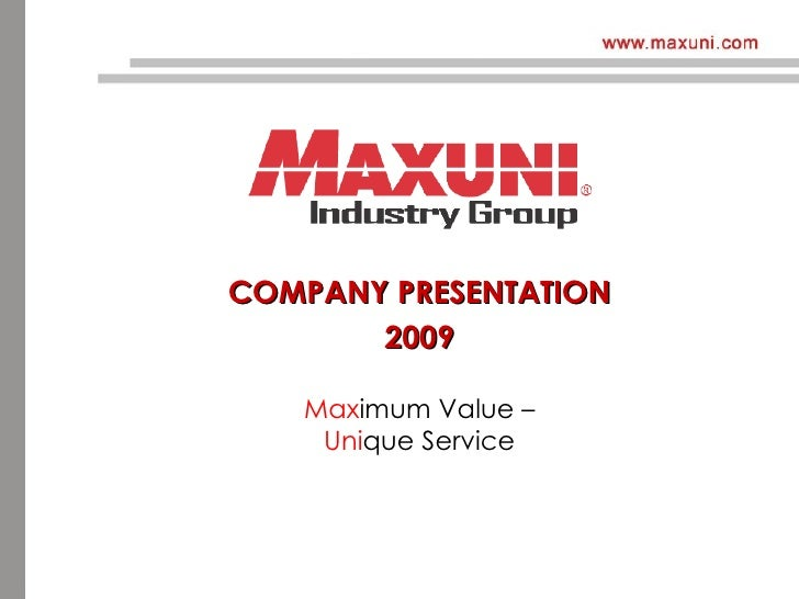 Maxuni Presentation 2009 Eu