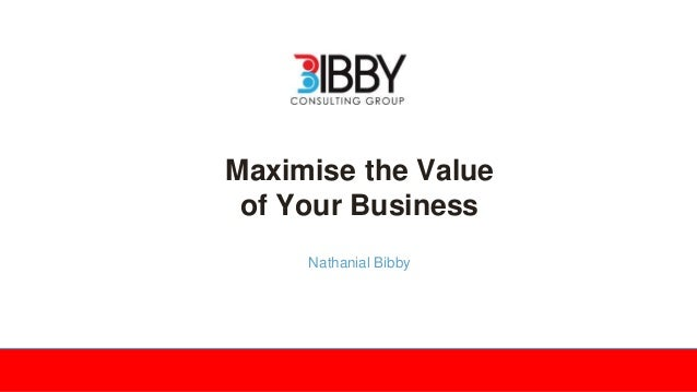 How To Maximise The Value Of Your Business