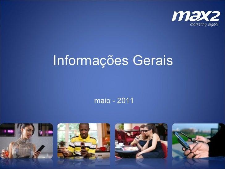 maio - 2011 Informações Gerais